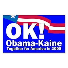 OK! Obama-Kaine 2008 Bumper Decal