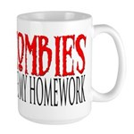 Zombies ate my homework Large Mug
