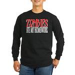 Zombies ate my homework Long Sleeve Dark T-Shirt