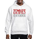 Zombies ate my homework Hooded Sweatshirt