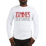Zombies ate my homework Long Sleeve T-Shirt
