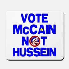 McCain not Hussein Mousepad