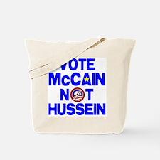 McCain not Hussein Tote Bag