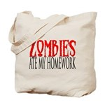 Zombies ate my homework Tote Bag