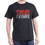 Zombies ate my homework Dark T-Shirt