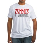 Zombies ate my homework Fitted T-Shirt