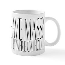 Protons have mass? Small Mug