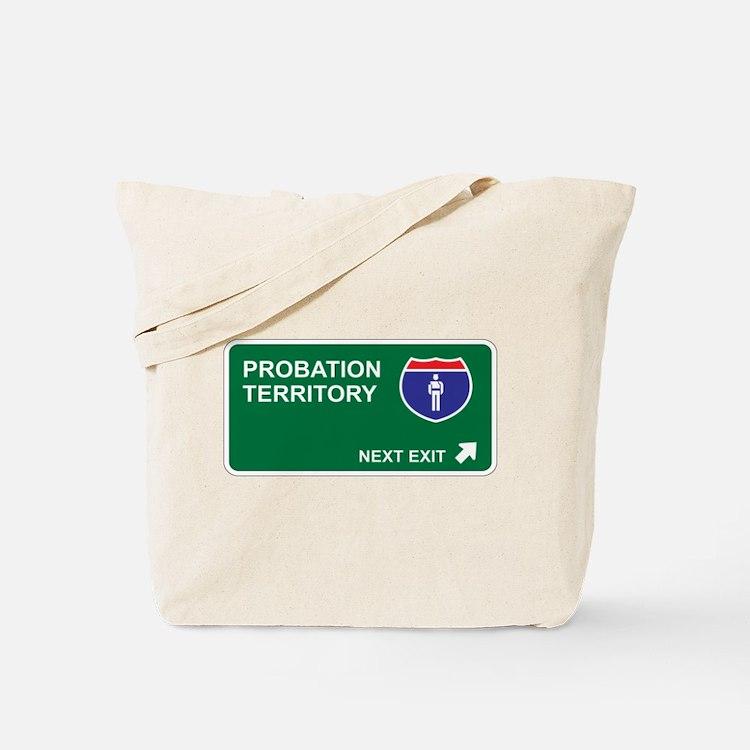 Probation Territory Tote Bag