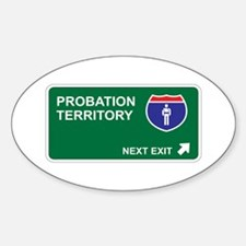 Probation Territory Oval Decal