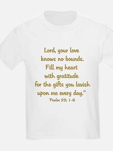 gratitude psalm T-Shirt