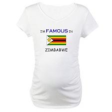 I'd Famous In ZIMBABWE Shirt