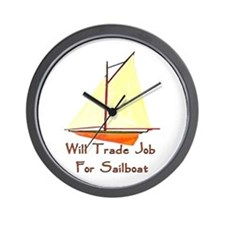 Trade Job For Sailboat Wall Clock