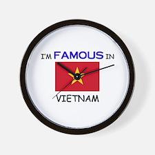 I'd Famous In VIETNAM Wall Clock
