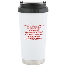 Excited Utterance Travel Mug