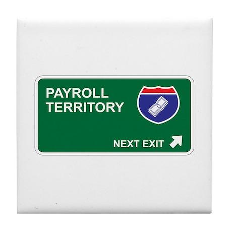 Payroll Territory Tile Coaster
