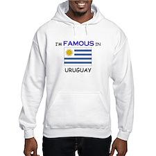 I'd Famous In URUGUAY Hoodie