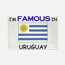 I'd Famous In URUGUAY Rectangle Magnet