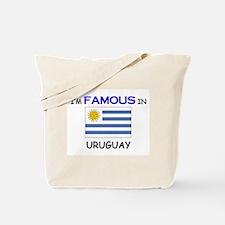 I'd Famous In URUGUAY Tote Bag