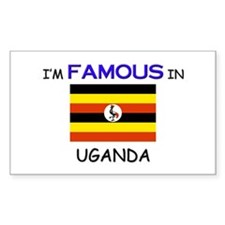 I'd Famous In UGANDA Rectangle Decal