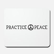 practice peace Mousepad