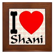 I (Heart) Shani Framed Tile