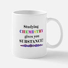 STUDYING CHEMISTRY gives you Mug