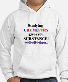 STUDYING CHEMISTRY gives you Hoodie