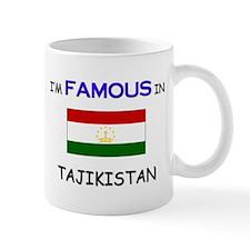 I'd Famous In TAJIKISTAN Mug