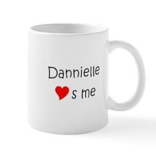 Funny Dannielle Mug