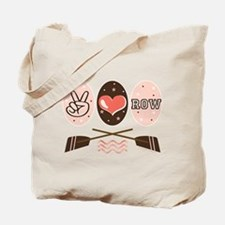 Peace Love Row Crew Tote Bag
