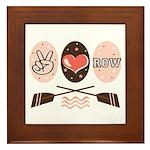 Peace Love Row Crew Framed Tile