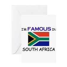 I'd Famous In SOUTH AFRICA Greeting Card