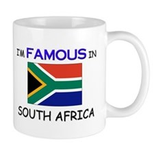 I'd Famous In SOUTH AFRICA Mug