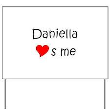 Unique Daniella Yard Sign