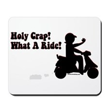 Holy Crap It's a Scooter Mousepad