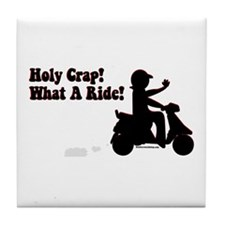 Holy Crap It's a Scooter Tile Coaster