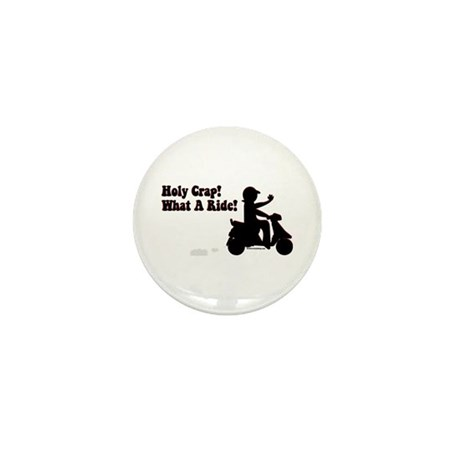 Holy Crap It's a Scooter Mini Button (100 pack)
