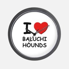 I love BALUCHI HOUNDS Wall Clock