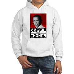Obama Kneel Before Change Hoodie