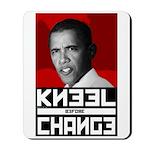 Obama Kneel Before Change Mousepad