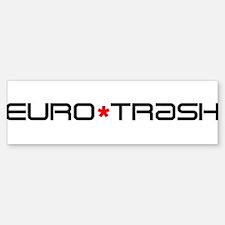 Eurotrash Logo Bumper Bumper Bumper Sticker