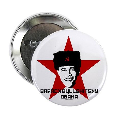 """Barack Bullshitsky Obama 2.25"""" Button (100 pack)"""