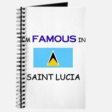 I'd Famous In SAINT LUCIA Journal