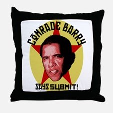 Comrade Barry Says Submit Throw Pillow
