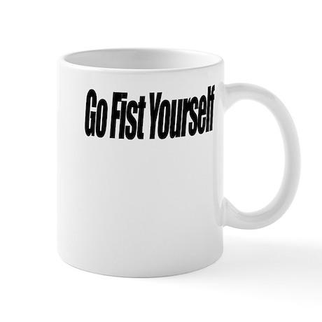 Go Fist Yourself Mug