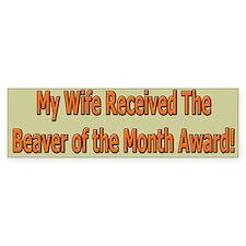 Wife Beaver Of The Month Bumper Bumper Sticker