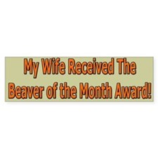 Wife Beaver Of The Month Bumper Car Sticker