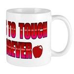 Touch A Life Forever Mug
