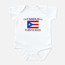 I'd Famous In PUERTO RICO Infant Bodysuit