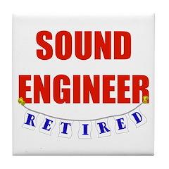 Retired Sound Engineer Tile Coaster